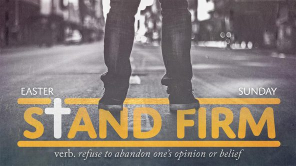 Stand Firm (AM Service)