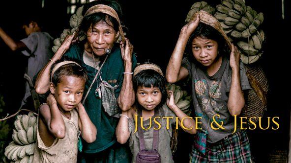 Justice & Jesus